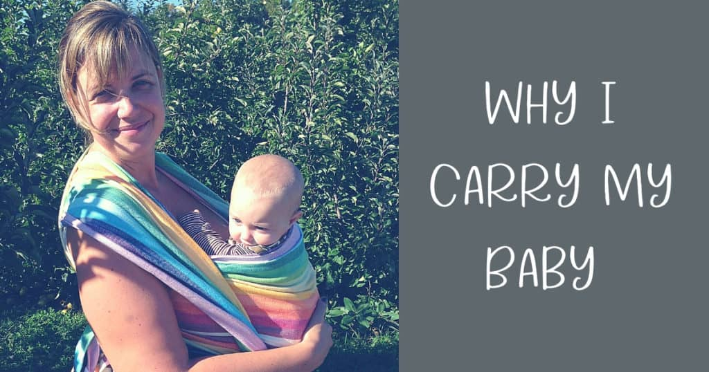 Why I Carry My Baby