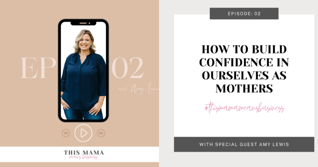 Building-Confidence-In-Ourselves-As-Mothers